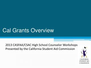 Cal Grants Overview