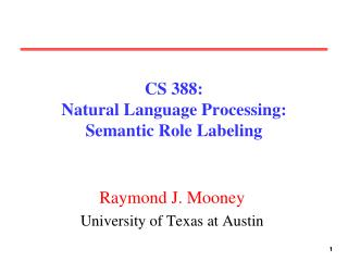 cs 388: natural language processing: semantic role labeling
