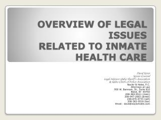 OVERVIEW OF LEGAL ISSUES RELATED TO INMATE HEALTH CARE
