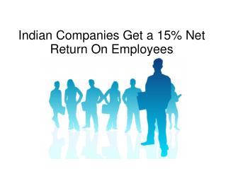 indian companies get a 15% net return