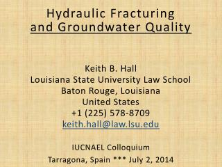 Hydraulic Fracturing  and Groundwater Quality