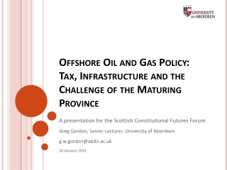 Offshore Oil and Gas Policy: Tax, Infrastructure and the Challenge of the Maturing Province