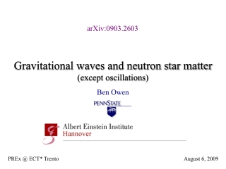 Gravitational waves and neutron star matter (except oscillations)
