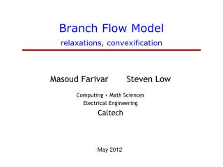 Branch Flow Model relaxations,  convexification