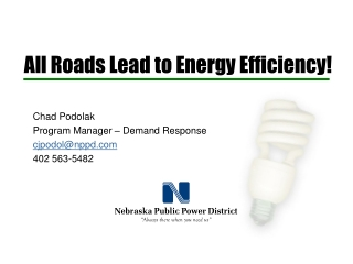All Roads Lead to Energy Efficiency!