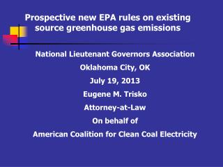 Prospective new EPA rules on existing source greenhouse gas emissions