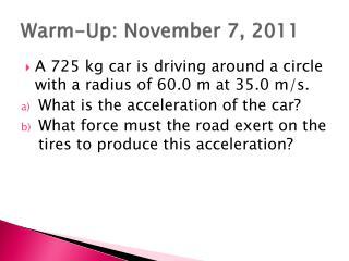 Warm-Up: November 7, 2011