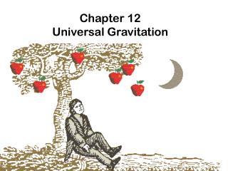 Chapter 12  Universal Gravitation