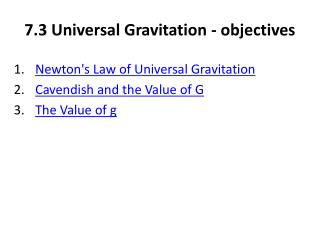7.3 Universal Gravitation - objectives