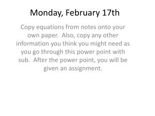 Monday, February 17th