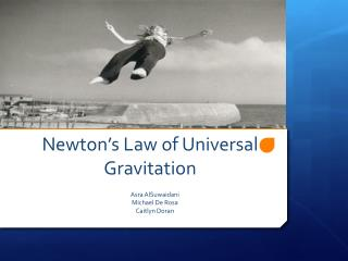 Newton�s Law of Universal  Gravitation