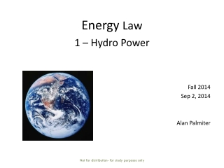 Energy  Law  1 – Hydro Power