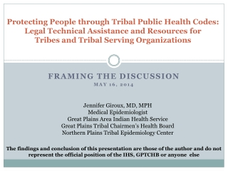 Protecting People through Tribal Public Health Codes: Legal Technical Assistance and Resources for  Tribes and Tribal S