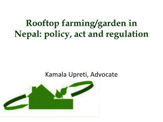 Rooftop farming/garden in Nepal: policy, act and regulation