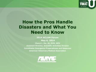 How the Pros Handle Disasters and What  Y ou Need to Know