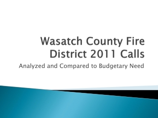 Wasatch County Fire District 2011 Calls