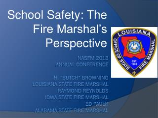 School Safety: The Fire Marshal's Perspective