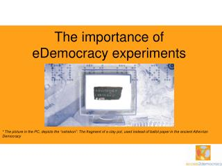 The importance of eDemocracy experiments