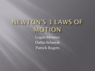Newton�s 3 Laws of motion