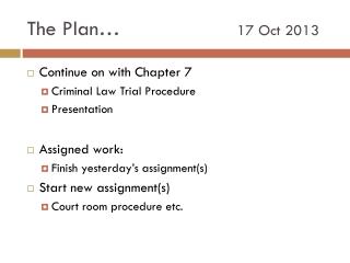 The Plan� 17 Oct 2013