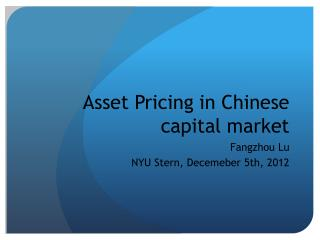 Asset Pricing in Chinese capital market