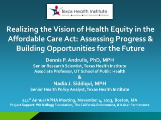 Realizing the Vision of Health Equity in the Affordable Care Act: Assessing Progress & Building Opportunities for the F