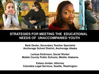 STRATEGIES FOR MEETING THE  EDUCATIONAL   NEEDS OF  UNACCOMPANIED YOUTH