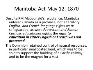 Manitoba Act-May 12, 1870