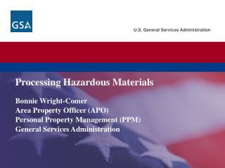Processing Hazardous Materials