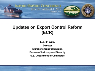 Updates on Export Control Reform (ECR)