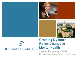 Creating Dynamic Policy Change in Mental Health
