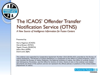 The ICAOS' Offender Transfer Notification Service (OTNS) A New Source of Intelligence Information for Fusion Centers