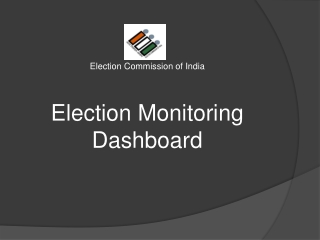 Election Commission of India Election Monitoring  Dashboard