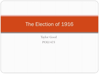 The Election of 1916