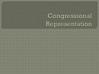 Congressional Representation