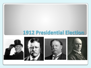 1912 Presidential Election