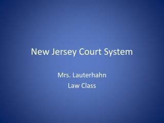 New Jersey Court System
