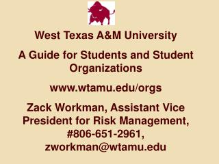 West Texas A&M University A Guide  for  Students and Student Organizations www.wtamu.edu/orgs