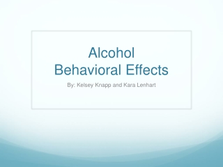 Alcohol Behavioral Effects