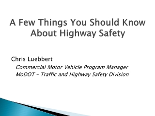 A Few Things You Should Know About Highway Safety