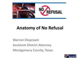 Anatomy of No Refusal