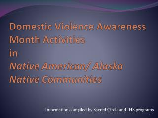 Domestic Violence Awareness Month Activities  in  Native American/ Alaska Native Communities