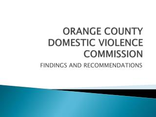 ORANGE COUNTY DOMESTIC VIOLENCE COMMISSION