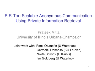 PIR-Tor: Scalable Anonymous Communication Using Private Information Retrieval
