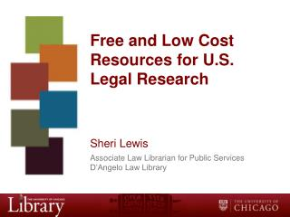 Free and Low Cost Resources for U.S. Legal Research