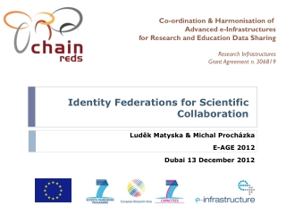 Identity  F ederations for Scientific Collaboration