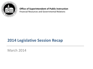 2014 Legislative Session Recap