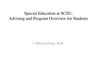 Special Education at SCSU:  Advising and Program Overview for Students