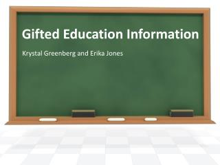 Gifted  Education Information