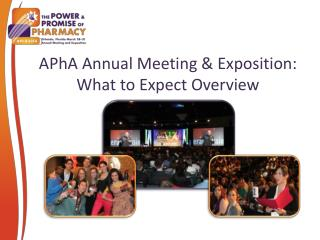 APhA Annual Meeting & Exposition:  What to Expect Overview
